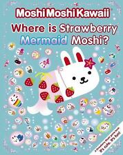 MoshiMoshiKawaii Where Is Strawberry Mermaid Moshi? Paperback Mindwave