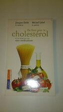 En finir avec le cholestérol et les kilos en trop - Dollé et Lebel