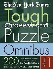 The New York Times Tough Crossword Puzzle Omnibus Vol. 1 : 200 Challenging...