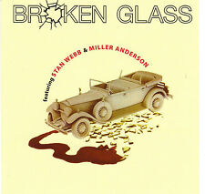 BROKEN GLASS ( fet: STAN WEBB /MILLER ANDERSON)-   SAME – 1975  CD
