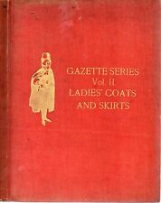THOS NUSSBAUM LADIES COATS AND SKIRTS VOL.2 OF THE GAZETTE SERIES HARDBACK