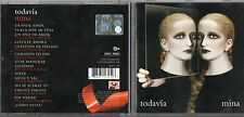 MINA  CD TODAVIA 2007 2a versione MIGUEL BOSE TIZIANO FERRO