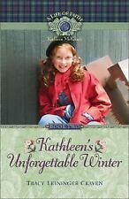 Kathleen's Unforgettable Winter (Life of Faith, A: Kathleen McKenzie S-ExLibrary