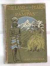 THE LAND OF THE PEAKS AND THE PAMPAS 1913 PAGE 1st EDITION ILLUSTRATED  FOLDOUT