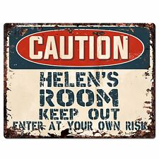 PPC0015 CAUTION HELEN'S ROOM Keep Out Rustic Chic Sign Home Decor Birthday Gift