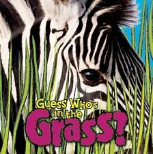 Guess Who's in the Grass? by Camilla de la Bedoyere (2014, Hardcover)