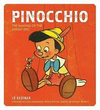 Pinocchio: Making of the Disney Epic by JB Kaufman 2015 HC VG Condition