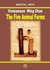 VIETNAMESE WING CHUN - THE FIVE ANIMAL FORMS (book - English edition)