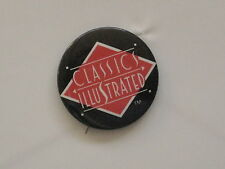 """Pinback Button CLASSICS ILLUSTRATED - 1/5"""" - New Issues!"""