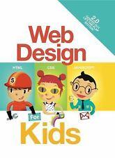Web Design for Kids by John C., Sr. Vanden-Heuvel (2016, Board Book)