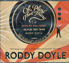 Audio book - Oh, Play That Thing by Roddy Doyle   -    CD   -   Abr