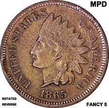 1865 Indian Head Cent Fancy 5 MPD & Rotated Reverse 1c Indian Head Penny Error