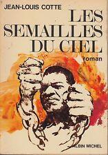 LES SEMAILLES DU CIEL / JEAN-LOUIS COTTE / ALBIN MICHEL