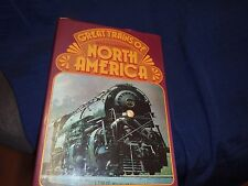 GREAT TRAINS OF NORTH AMERICA EDITED BY P.B. WHITEHOUSE  BOOK