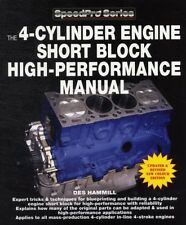 The 4-Cylinder Engine Short Block High-Performance Manual: New Updated & Revise.