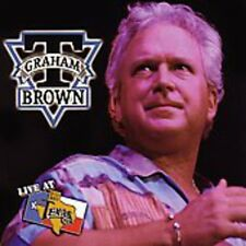 Live At Billy Bob's Texas - T. Graham Brown (2004, CD NEU)