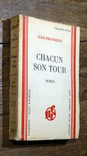 Luigi Pirandello CHACUN SON TOUR Éd. de la Nouvelle Revue Critique 1934