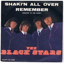 """THE BLACK STARS SHAKI'N ALL OVER/REMEMBER (WALKIN' IN THE SAND) 7"""" 45 GIRI"""