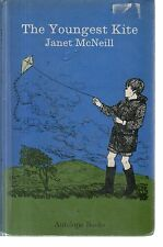 JANET McNEILL - The youngest kite - H/B - Antelope Books