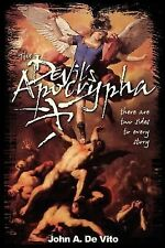 The Devil's Apocrypha: There are two sides to every story by John A. De Vito