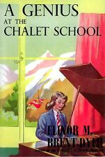 A GENIUS AT THE CHALET SCHOOL ELINOR BRENT-DYER NO.35 GIRLS GONE BY NEW BOOK
