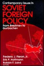 Contemporary Issues in Soviet Foreign Policy: From Brezhnev to Gorbachev