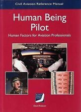 Human Being Pilot by Aviation Theory Centre (Hardback, 2013)