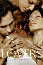 Lovers von Eden Bradley (2013, Taschenbuch), UNGELESEN