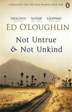 Not Untrue and Not Unkind, Ed O'Loughlin