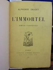 Daudet L'immortel  ( 1888 )...