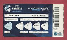Orig.Ticket    U21 - EM ISRAEL 2013   ENGLAND - NORWEGEN  !!  SELTEN