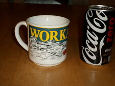 WORKAHOLIC, Ceramic Coffee Cup / Mug, Vintage