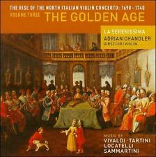The Rise of the North Italian Violin Concerto: 1690-1740, Vol. 3 - The Golden Ag