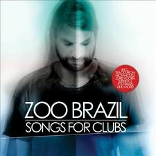 ZOO BRAZIL-Songs For Clubs CD NEW