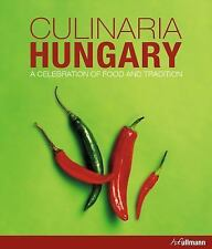 Culinaria Hungary : A Celebration of Food and Tradition by Anikó Gergely...