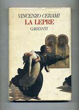 Vincenzo Cerami # LA LEPRE # Garzanti 1988 1A ED.