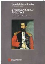 IL VIAGGIO IN ORIENTE 1861/1862 Ernesto Balbo Bertone di Sambuy C.S.P. 2012