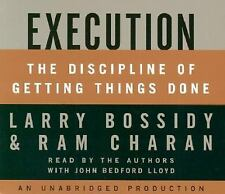 Execution : The Discipline of Getting Things Done by Ram Charan and Larry...