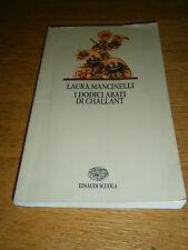 Laura Mancinelli, I dodici abati di Challant, Einaudi Scuola