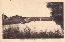 PONT-SAINTE-MAXENCE le barrage péniche éd blondel