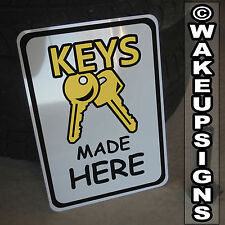 "KEYS MADE HERE SIGN ALUMINUM 10"" BY 14"" CUT COPY CUTTING MACHINE ILCO BELSAW"