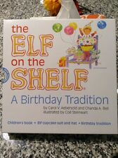 NIB Elf On The Shelf A Birthday Tradition Book, Cupcake Suit & Hat