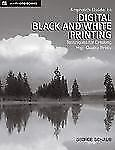 Amphotos Guide to Digital Black and White Printing: Techniques for Cre-ExLibrary