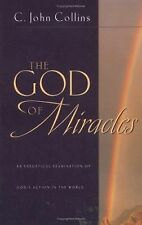 The God of Miracles: An Exegetical Examination of God's Action in the World, Col