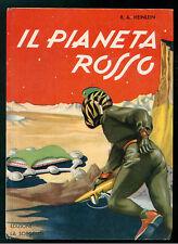HEINLEIN ROBERT A. PIANETA ROSSO LA SORGENTE 1958 FANTASCIENZA ILL. A. DRUSIANI