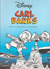 ART THERAPIE DISNEY CARL BARKS TOUT L'UNIVERS A COLORIER coloriage