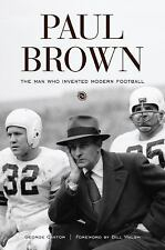 Paul Brown: The Man Who Invented Modern Football, Cantor, George, New Books
