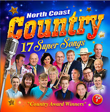 North Coast Country Music 17 Super Songs CD 1 Country Award Winners New Irish