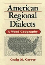 American Regional Dialects: A Word Geography, Craig M. Carver, Acceptable Book