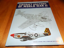AIRCRAFT ANATOMY OF WORLD WAR II Airplanes Fighters Bomber Planes Plane Book NEW